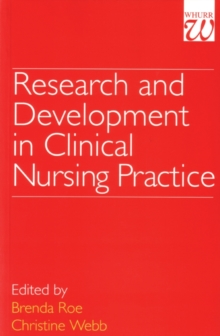 Research and Development in Clinical Nursing Practice, Paperback / softback Book
