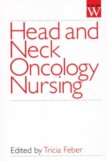 Head and Neck Oncology Nursing, Hardback Book