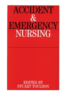 Accident and Emergency Nursing, Paperback Book
