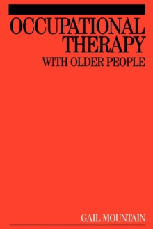 Occupational Therapy with Older People, Paperback Book