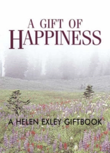 A Gift of Happiness, Hardback Book