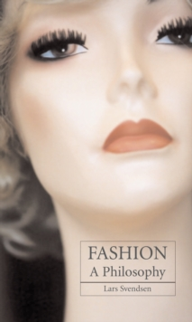 Fashion : A Philosophy, Paperback Book