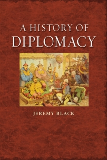 A History of Diplomacy, Paperback Book