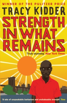 Strength In What Remains, Paperback Book