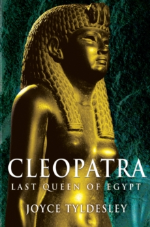 Cleopatra : Last Queen of Egypt, Paperback Book