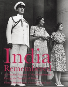 India Remembered : A Personal Account of the Mountbattens During the Transfer of Power, Paperback Book