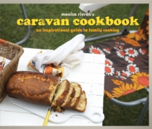 The Caravan Cookbook : An Inspirational Guide to Family Cooking, Hardback Book