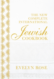 The New Complete International Jewish Cookbook, Hardback Book