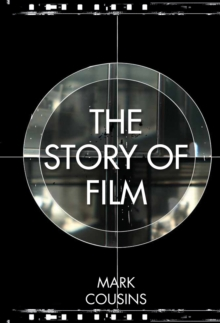 The Story of Film, Hardback Book