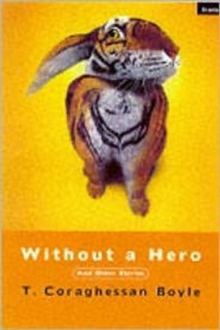 Without a Hero : And Other Stories, Paperback Book