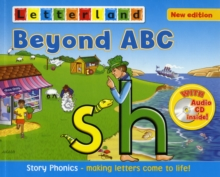 Beyond ABC : Story Phonics - Making Letters Come to Life!, Mixed media product Book