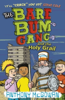 The Bare Bum Gang and the Holy Grail, Paperback Book