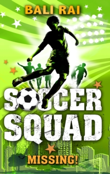 Soccer Squad: Missing!, Paperback Book