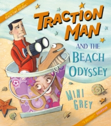 Traction Man and the Beach Odyssey, Paperback Book