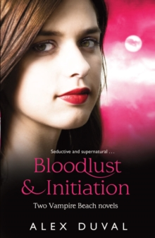 Vampire Beach 2-in-1 bind up Bloodlust & Initiation, Paperback Book