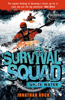 Survival Squad: Whitewater : Book 4, Paperback Book