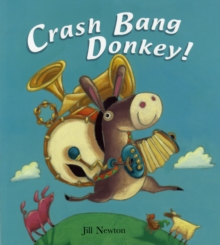 Crash Bang Donkey!, Paperback Book
