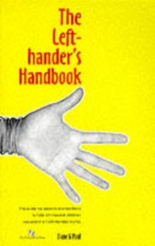 The Left-hander's Handbook : How to Succeed in a Right-handed World - For Teachers and Parents of Left-handed Children, Spiral bound Book