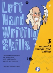 Left Hand Writing Skills : Successful Smudge-Free Writing Book 3, Spiral bound Book