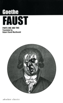 Faust : Parts I and II, Paperback Book