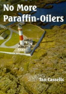 No More Paraffin-oilers, Paperback Book