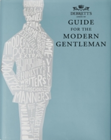 Guide for the Modern Gentleman, Hardback Book