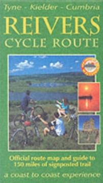 The Reivers Cycle Route : Tyne-Kielder-Cumbria, Sheet map, folded Book