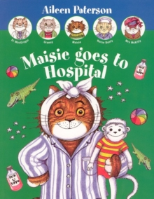 Maisie Goes to Hospital, Paperback Book