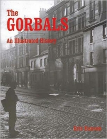 The Gorbals : An Illustrated History, Paperback Book