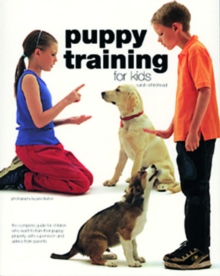 Puppy Training for Kids, Paperback Book