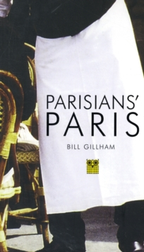 Parisians' Paris, Paperback Book