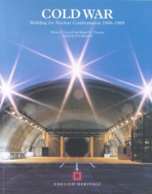Cold War : Building for Nuclear Confrontation 1946-1989, Paperback Book