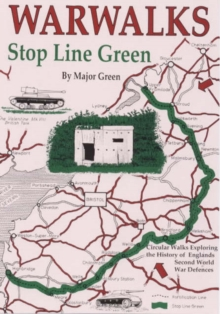 War Walks : Stop Line Green, Paperback Book