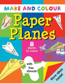 Make and Colour Paper Planes, Paperback Book