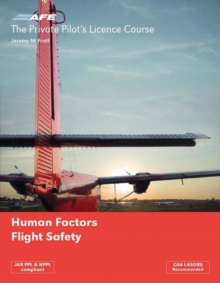 The Private Pilots Licence Course : Human Factors and Flight Safety v. 5, Paperback Book