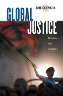 Global Justice : Liberation and Socialism, Paperback Book