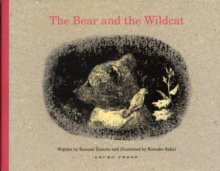 The Bear and the Wildcat, Hardback Book
