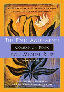 The Four Agreements Companion Book, Paperback Book