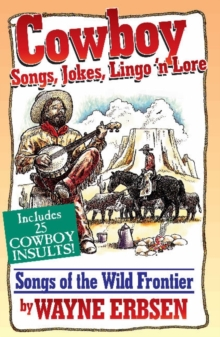 Cowboy Songs, Jokes, Lingo N'Lore, Book Book