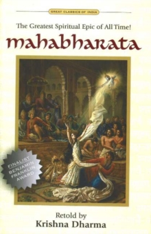 Mahabharata : The Greatest Spiritual Epic of All Time, Hardback Book