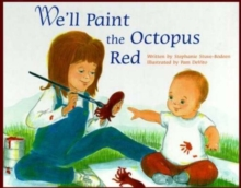 We'll Paint the Octopus Red, Hardback Book