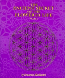 The Ancient Secret of the Flower of Life : v. 1, Paperback Book