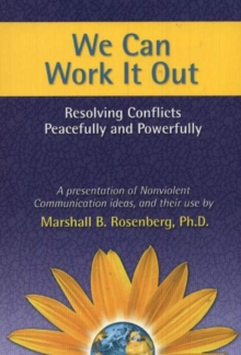 We Can Work it Out : Resolving Conflicts Peacefully and Powerfully, Paperback Book