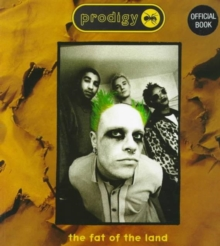 Prodigy : Fat of the Land, Paperback Book