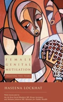 Female Genital Mutilation : Treating the Tears, Paperback Book