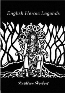 English Heroic Legends, Paperback Book