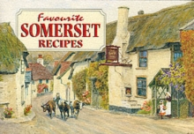 Favourite Somerset Recipes : Traditional Country Fare, Paperback Book