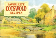 Favourite Cotswold Recipes : Traditional Country Fare, Paperback Book