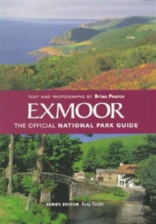 Exmoor : The Official National Park Guide, Paperback Book