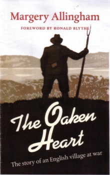 The Oaken Heart : The Story of an English Village at War, Paperback Book